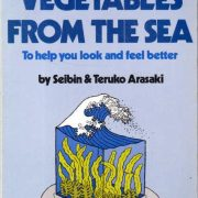 Japanese diet. Vegetables From The Sea: to help you look and feel better.